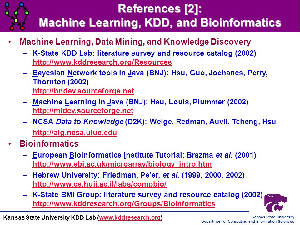 References [2]: Machine Learning, KDD, and Bioinformatics